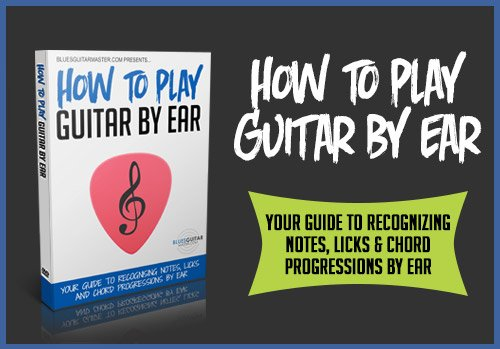 How To Play Guitar By Ear